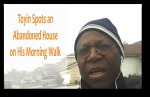 Toyin spots a vacant house