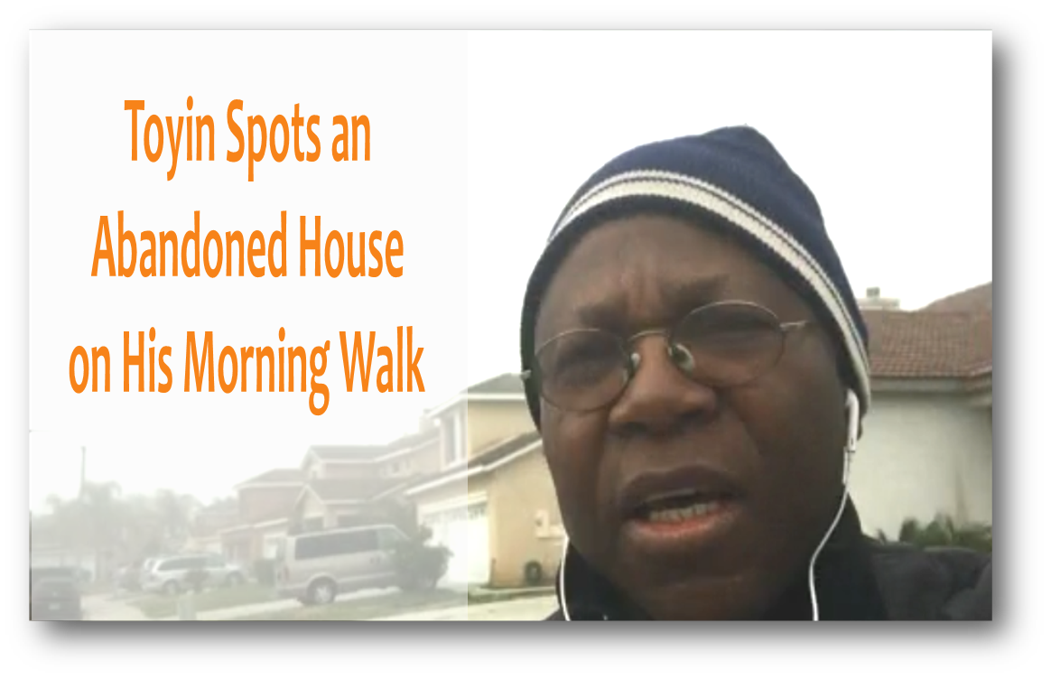 Toyin spots a vacant house
